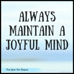 always-maintain-a-joyful-mind
