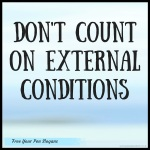 dont-count-on-external-conditions