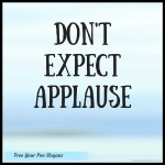 dont-expect-applause