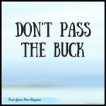 dont-pass-the-buck