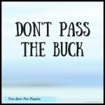 dont-pass-the-buck
