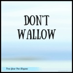 dont-wallow