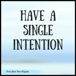 have-a-single-intention