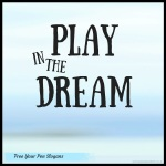 play-in-the-dream