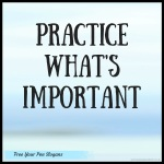 practice-whats-important