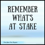 remember-whats-at-stake