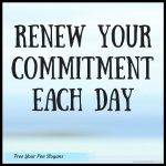 renew-your-commitment-each-day